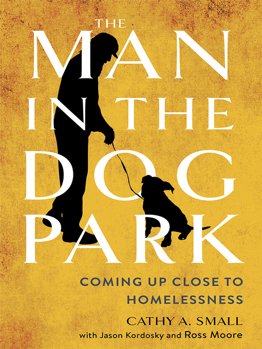 Title details for The Man in the Dog Park by Cathy A. Small - Available