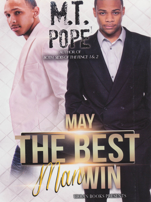 Title details for May the Best Man Win by M.T. Pope - Available
