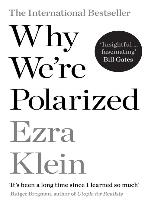 Title details for Why We're Polarized by Ezra Klein - Available