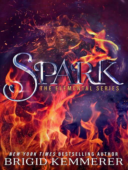 Title details for Spark by Brigid Kemmerer - Wait list