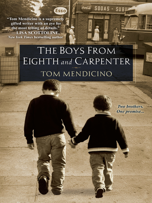 Title details for The Boys from Eighth and Carpenter by Tom Mendicino - Available