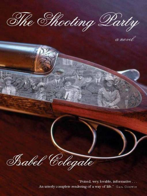 Title details for The Shooting Party by Isabel Colegate - Available