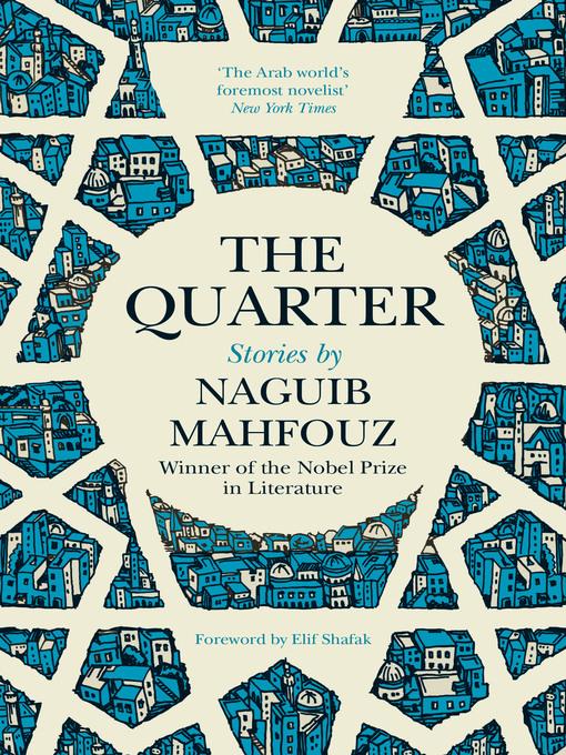 Title details for The Quarter by Naguib Mahfouz - Available