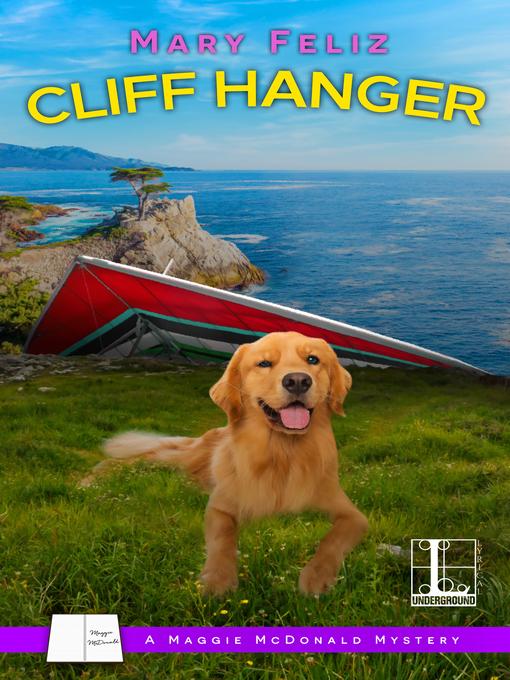 Title details for Cliff Hanger by Mary Feliz - Wait list