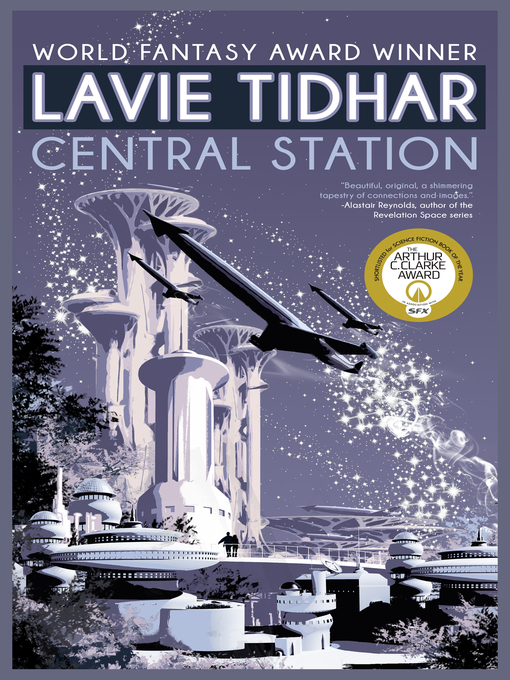 Title details for Central Station by Lavie Tidhar - Available