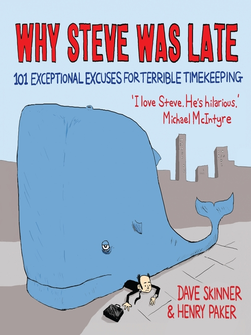 Title details for Why Steve Was Late by Dave Skinner - Wait list