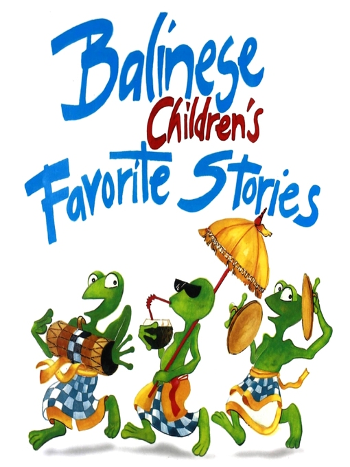 Title details for Balinese Children's Favorite Stories by Victor Mason - Available