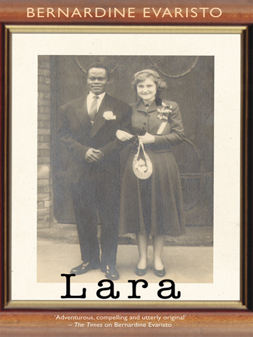 Title details for Lara by Bernardine Evaristo - Available