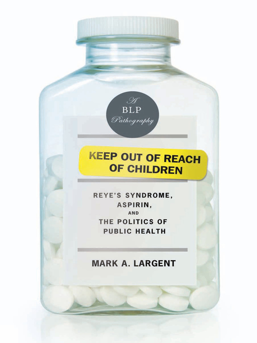 Title details for Keep Out of Reach of Children by Mark A.  Largent - Available