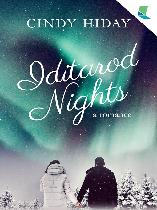 Title details for Iditarod Nights by Cindy Hiday - Available