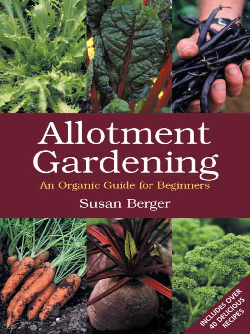 Title details for Allotment Gardening by Susan Berger - Wait list