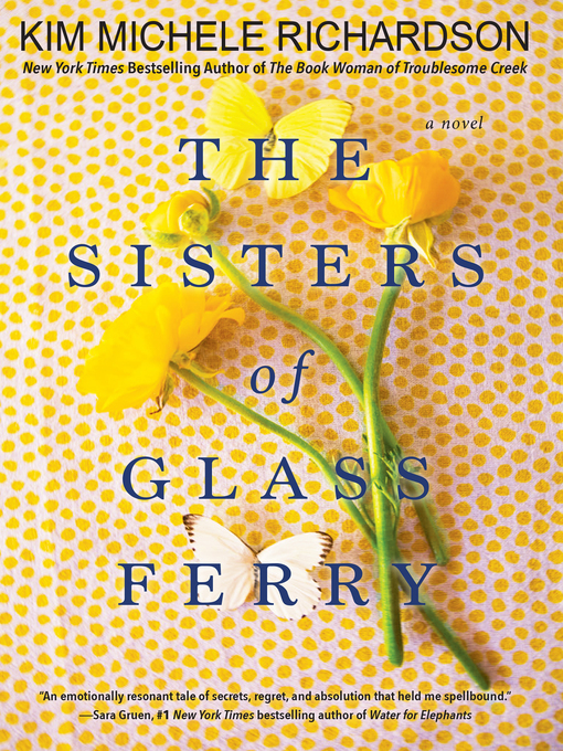 Title details for The Sisters of Glass Ferry by Kim Michele Richardson - Available