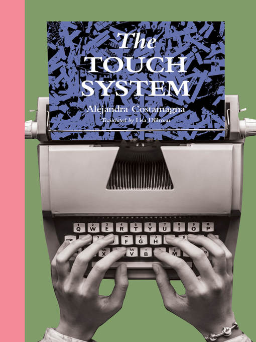 Title details for The Touch System by Alejandra Costamagna - Available