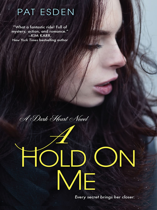 Title details for A Hold on Me by Pat Esden - Available