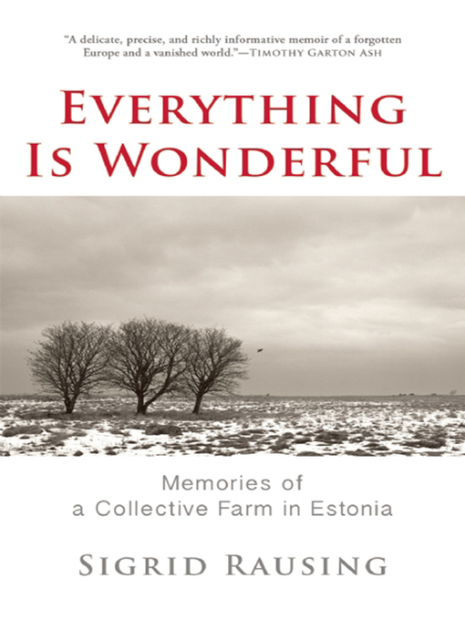 Title details for Everything is Wonderful by Sigrid Rausing - Available