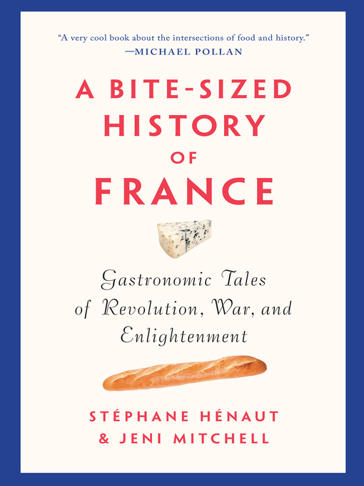 Title details for A Bite-Sized History of France by Stéphane Henaut - Available