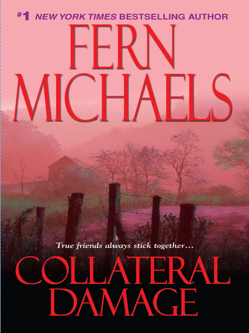 Title details for Collateral Damage by Fern Michaels - Available