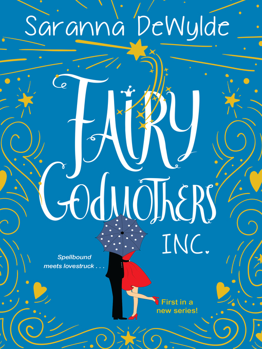 Title details for Fairy Godmothers, Inc. by Saranna DeWylde - Wait list