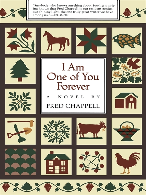 Title details for I Am One of You Forever by Fred Chappell - Available