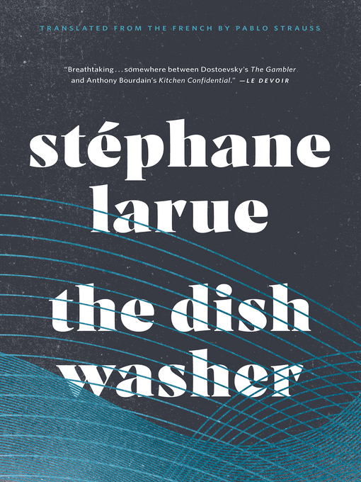 Title details for The Dishwasher by Stéphane Larue - Wait list