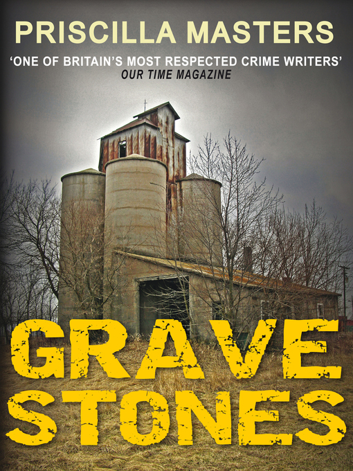 Title details for Grave Stones by Priscilla Masters - Available