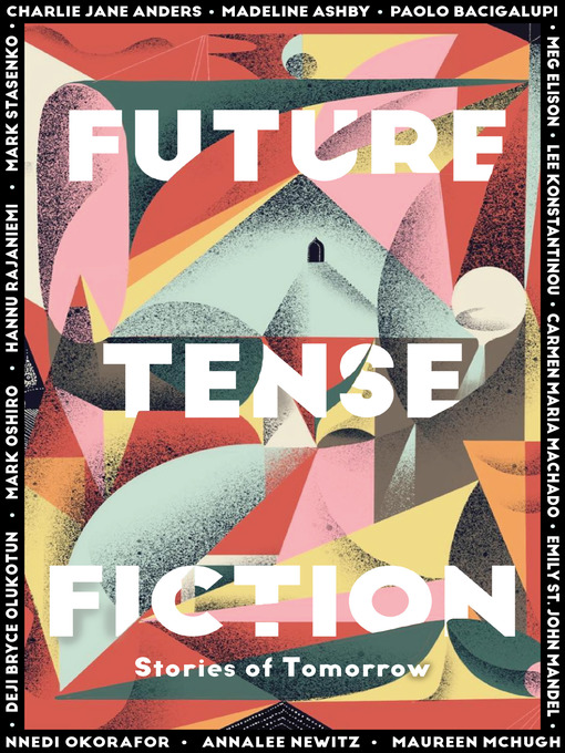 Title details for Future Tense Fiction by The Editors of Future Tense - Available