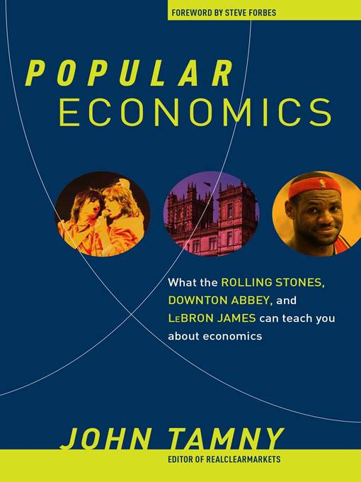 Title details for Popular Economics by John Tamny - Available