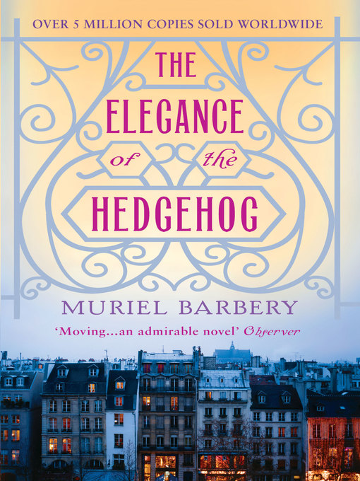 Title details for The Elegance of the Hedgehog by Muriel Barbery - Wait list