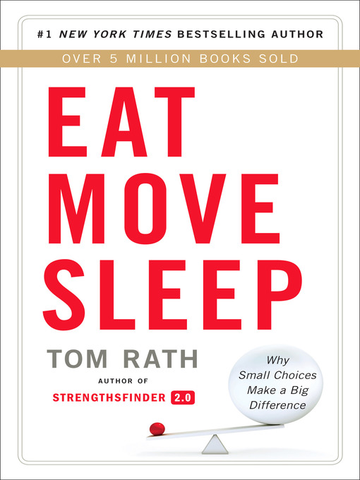 Title details for Eat Move Sleep by Tom Rath - Available