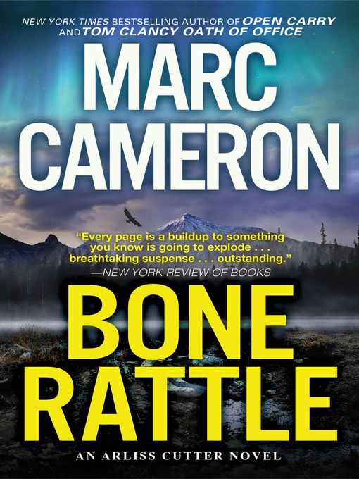 Title details for Bone Rattle by Marc Cameron - Wait list