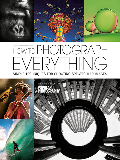 Title details for How to Photograph Everything by The Editors of Popular Photography Magazine - Wait list
