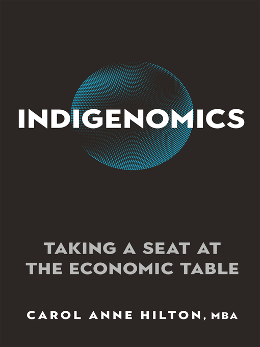 Title details for Indigenomics by Carol Anne Hilton - Available