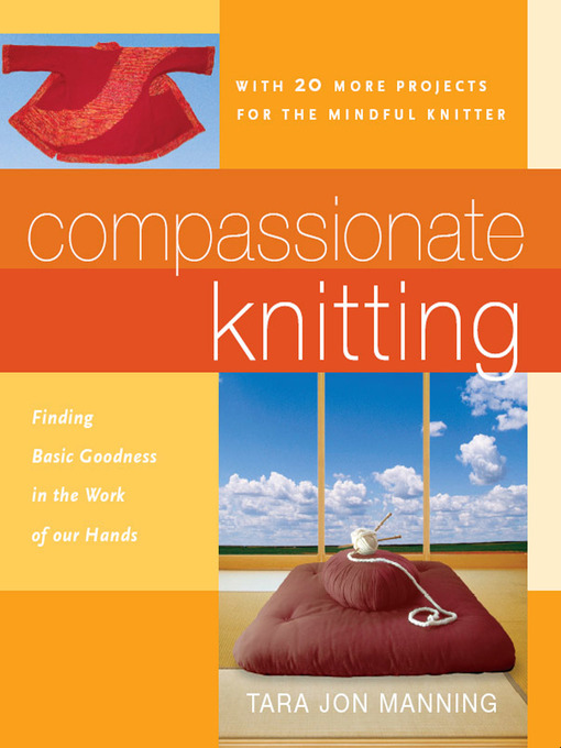 Title details for Compassionate Knitting by Tara Jon Manning - Available