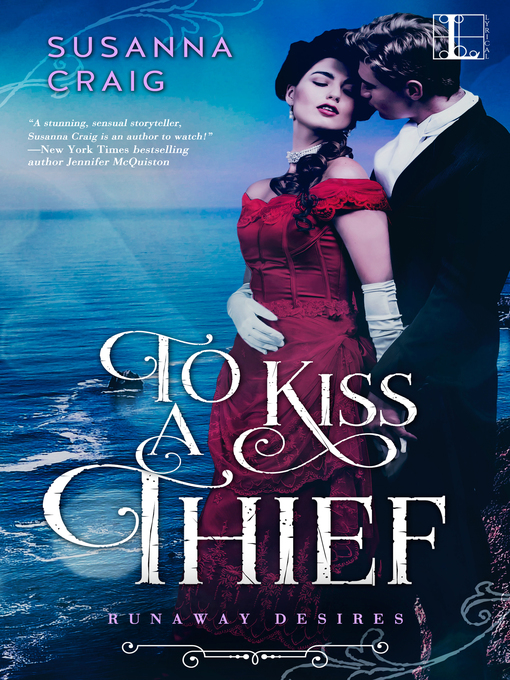Title details for To Kiss a Thief by Susanna Craig - Available