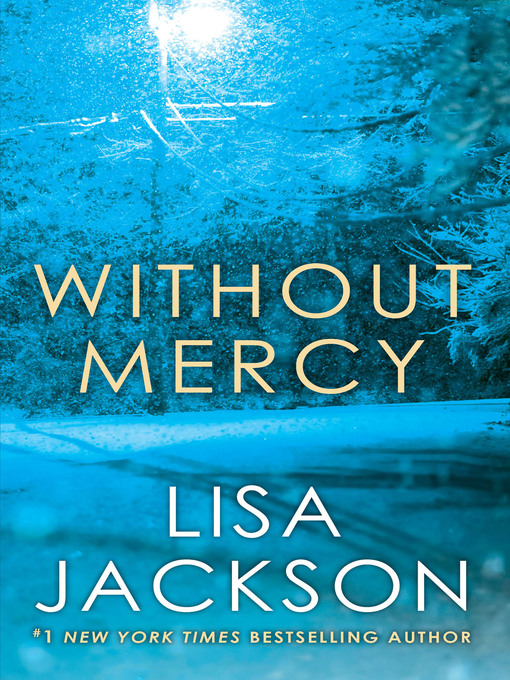 Title details for Without Mercy by Lisa Jackson - Available