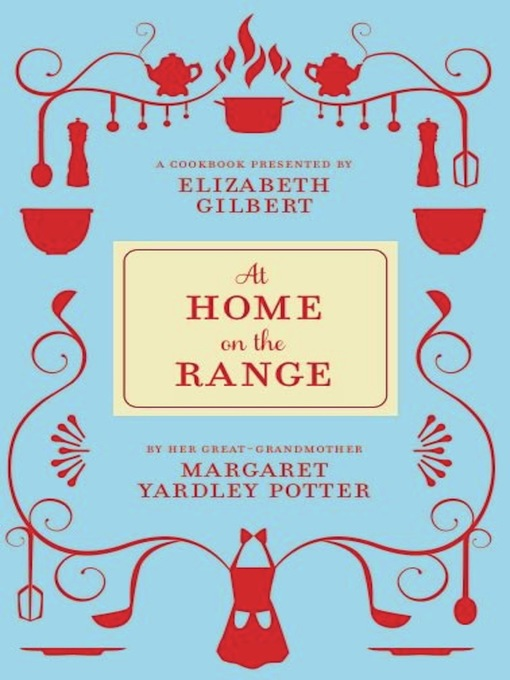 Title details for At Home on the Range by Margaret Yardley Potter - Wait list