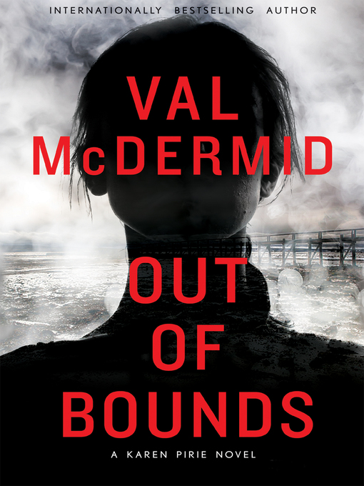 Title details for Out of Bounds by Val McDermid - Wait list