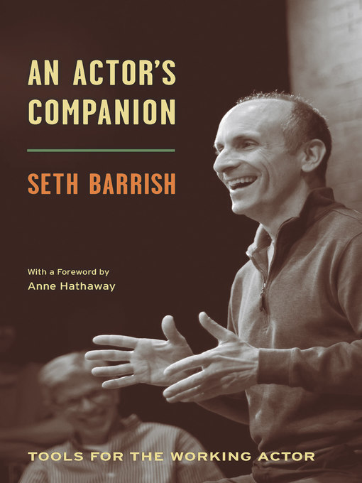 Title details for An Actor's Companion by Seth Barrish - Available