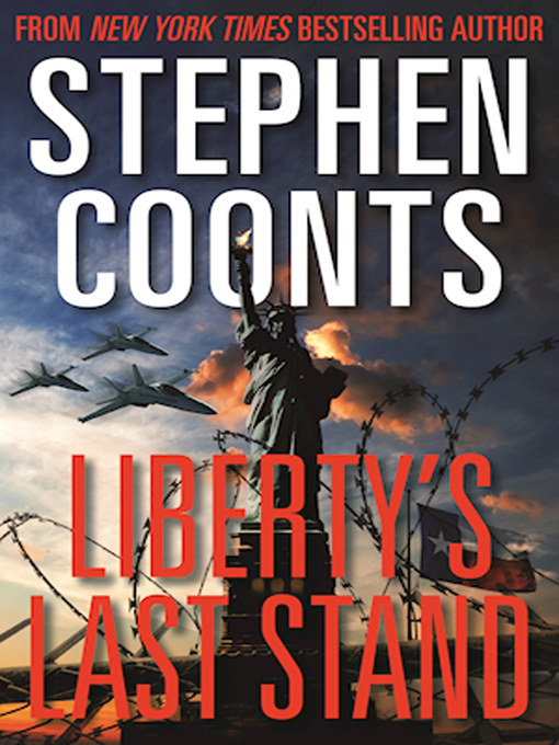 Title details for Liberty's Last Stand by Stephen Coonts - Wait list
