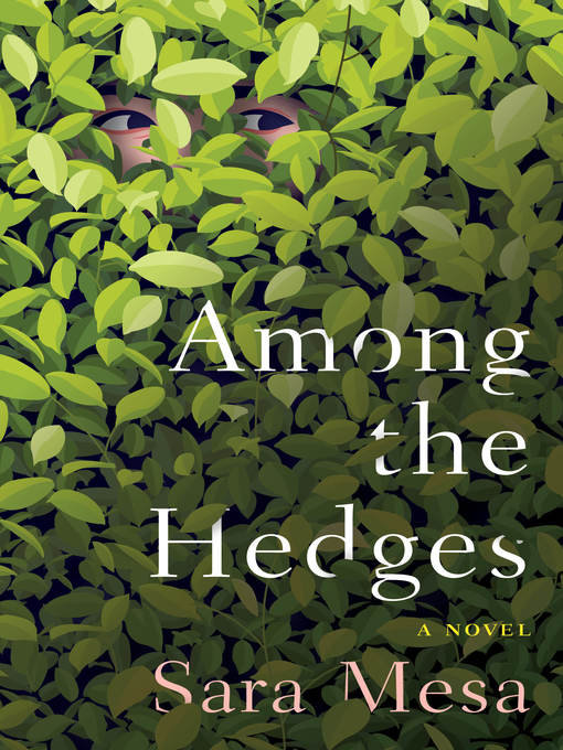 Title details for Among the Hedges by Sara Mesa - Available