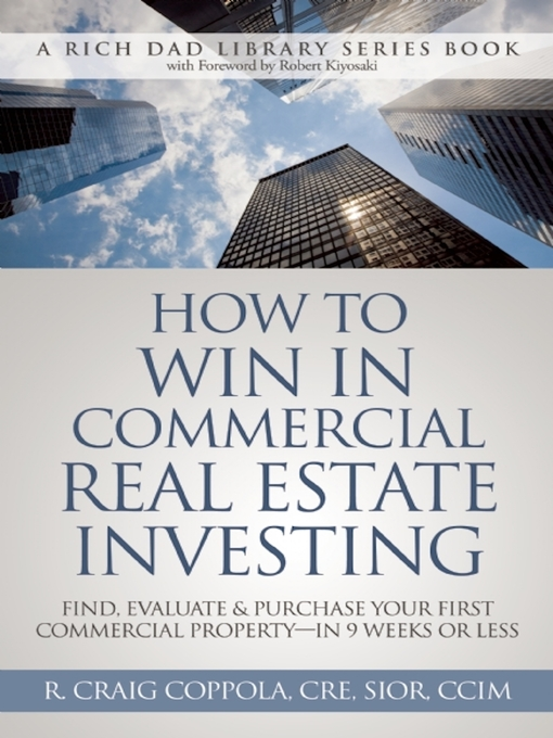 Title details for How to Win In Commercial Real Estate Investing by R. Craig - Available