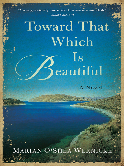 Title details for Toward That Which is Beautiful by Marian O'Shea Wernicke - Available