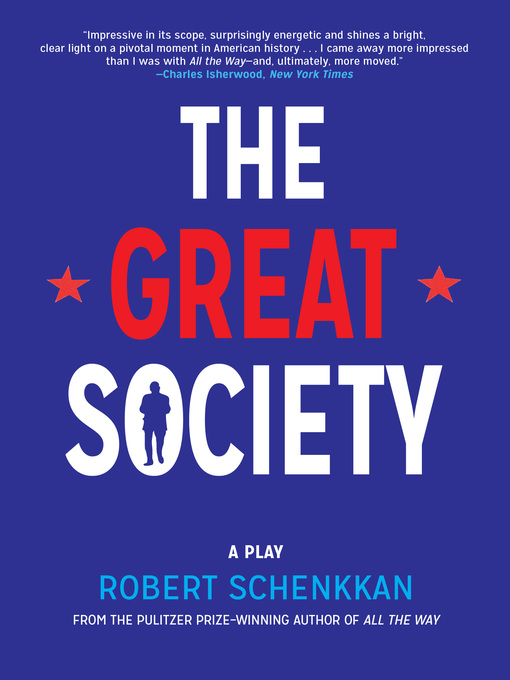 Title details for The Great Society by Robert Schenkkan - Wait list