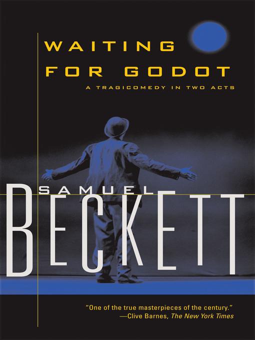 Title details for Waiting for Godot by Samuel Beckett - Wait list