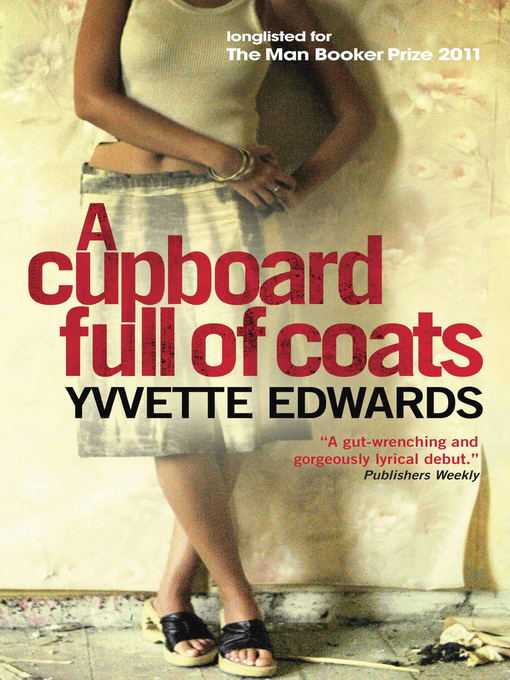 Title details for A Cupboard Full of Coats by Yvvette Edwards - Available