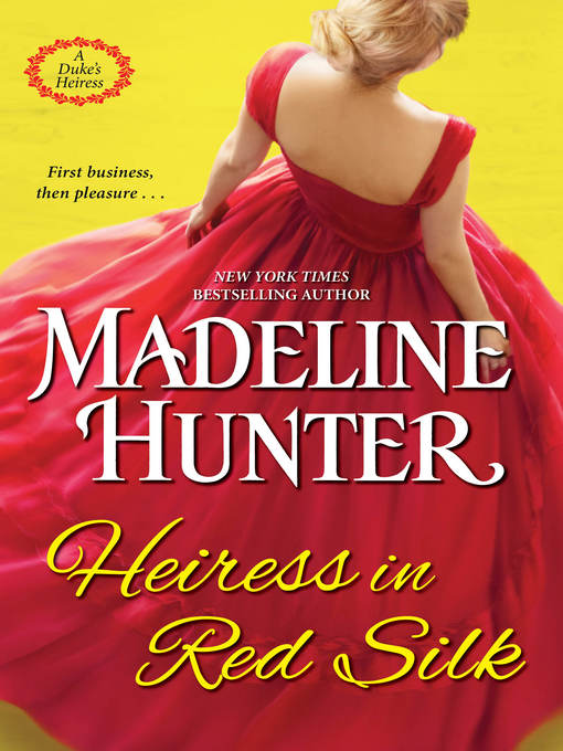 Title details for Heiress in Red Silk by Madeline Hunter - Available