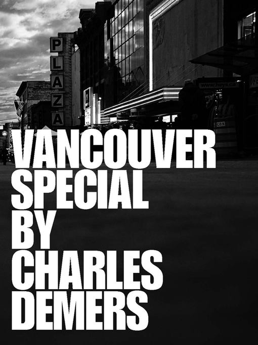 Title details for Vancouver Special by Charles Demers - Available
