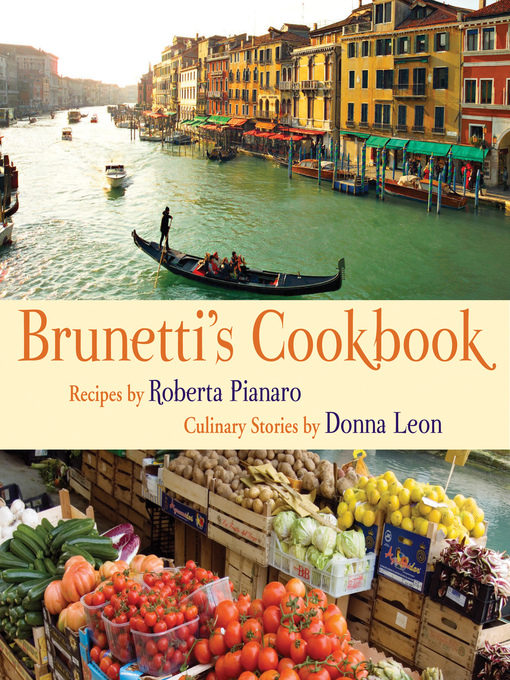 Title details for Brunetti's Cookbook by Roberta Pianaro - Available