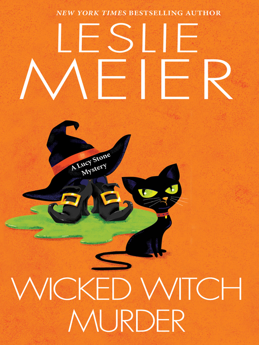 Title details for Wicked Witch Murder by Leslie Meier - Wait list