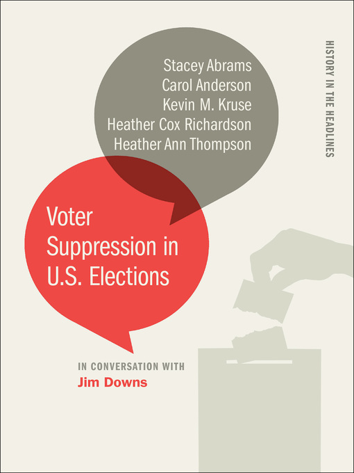 Title details for Voter Suppression in U.S. Elections by Jim Downs - Wait list